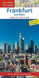 GO VISTA: City Guide Frankfurt am Main - English Edition (Guidebook with extra map)