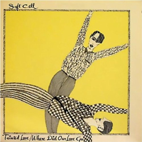 Tainted Love / Where Did Our Love Go - Soft-pop