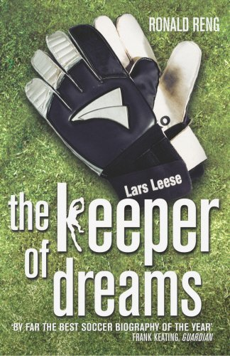 Keeper of Dreams by Ronald Reng (2004-08-01)