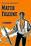 Mateo Falcone: Lektüre - Prosper Mérimée