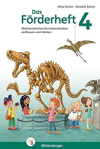 Preisvergleich Produktbild Das Förderheft Mathematik 4: Mathematisches Grundverständnis aufbauen und stärken
