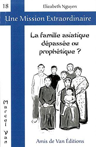 La Famille Asiatique Depasse Ou Prophetique ?