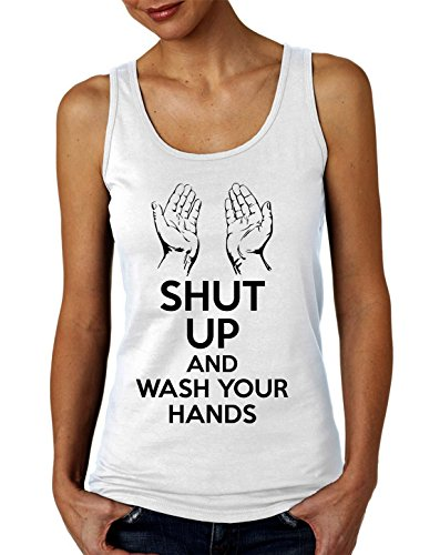 Shut Up and Wash Your Hands Women's Tank Top T-Shirt Large