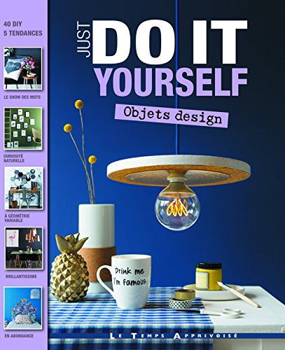 Objets design - Just do it yourself