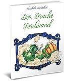 Der Drache Ferdinand: Sprachwitz, Mittelalter; humorvoll; Freundschaft; Wolle; Freundschaft, Abenteuer, Ritter