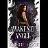 Awakened Angel: (Soul Savers, Book 7.5)