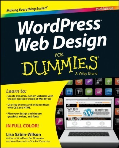 WordPress Web Design For Dummies (For Dummies (Computer/Tech)) by Sabin-Wilson, Lisa Published by For Dummies 2nd (second) edition (2013) Paperback