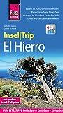 Reise Know-How InselTrip El Hierro: Reiseführer mit Insel-Faltplan und kostenloser Web-App - Dieter Schulze, Izabella Gawin