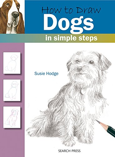 How to Draw: Dogs por Susie Hodge