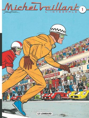 Intégrale Michel Vaillant, t. 1 (« Le grand défi », « Le pilote sans visage », « Le circuit de la peur ») par Jean Graton