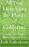 Best California Field Guides - All Year Identifying the Plants of California: A Review