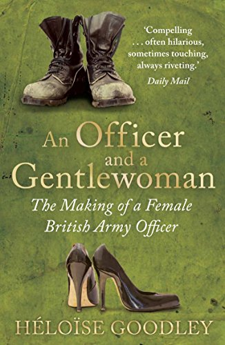 An Officer and a Gentlewoman: The Making of a Female British Army Officer (English Edition)
