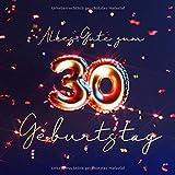 Alles Gute zum 30. Geburtstag: Gästebuch zum Eintragen mit 110 Seiten - Edition Blau Gold