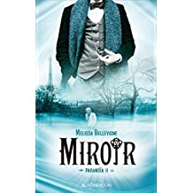 Paranoïa - tome 2 - Miroir (Black Moon)