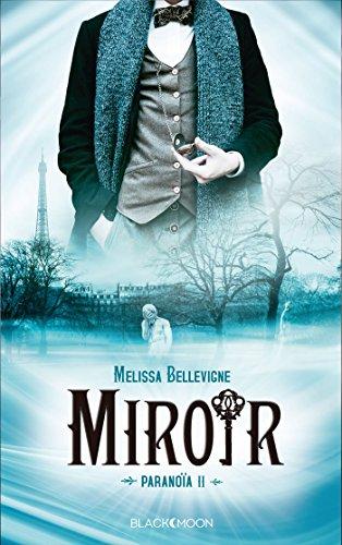Paranoia (2) : Miroir