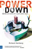 Powerdown: Options and Actions for a Post-carbon Society