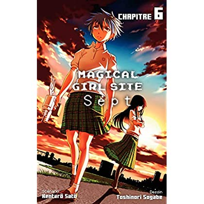 Magical Girl Site - Sept - chapitre 6