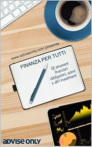 gli-strumenti-finanziari-obbligazioni-azioni-e-altri-investimenti-una-guida-alla-finanza-personale-a