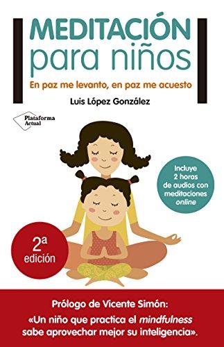 Meditación Para Niños por Luis López González