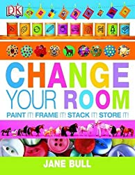 Change Your Room by Jane Bull (2004-08-05)
