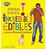 [(Incredible Edibles )] [Author: Stefan Gates] [Sep-2012]