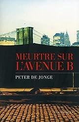 Meurtre sur l'avenue B (ESCALES NOIRES) (French Edition)