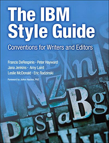 The IBM Style Guide: Conventions for Writers and Editors (IBM Press) (English Edition)