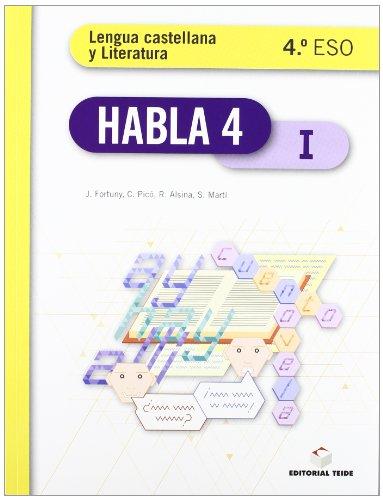 Habla. Lengua castellana y literatura 4º ESO (trimestral) - 9788430789474