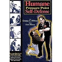 Humane Pressure Point Self-Defense (English Edition)