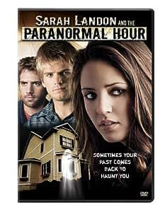 Sarah Landon & The Paranormal Hour [DVD] [2007] [Region 1] [US Import] [NTSC]