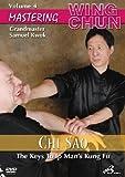 Mastering Wing Chun The Keys to Ip Man's Kung Fu Vol.4 - Chi Sao