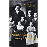 Nicht Anfang und nicht Ende: Roman einer Rückkehr