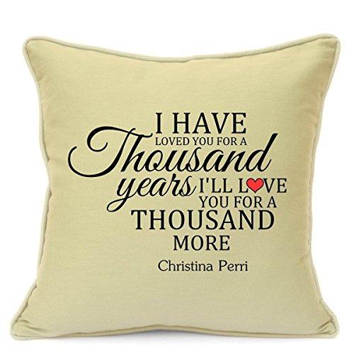 Christina Perri Tausend Jahren Love Song Kissenbezug Geschenk für ihn her Husband Frau Freundin Boyfriend Valentinstag Hochzeit Jahrestag Geschenke 45,7cm 45cm beige - Song Tausend Jahre