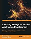 Make use of Node.js to learn the development of a simple yet scalable cross-platform mobile application  About This Book  * Use Node.js to satisfy the core backend requirements of modern apps, including user management, security, data access, and rea...