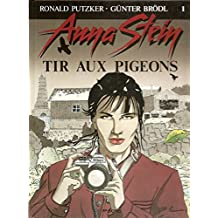Anna stein tir aux pigeons.