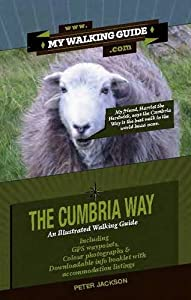 The Cumbria Way: An Illustrated Walking Guide by Peter Jackson