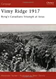Vimy Ridge 1917: Byng's Canadians Triumph at Arras (Campaign)