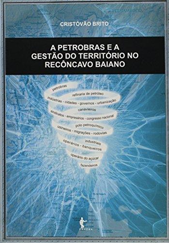 a-petrobras-e-a-gestao-do-territorio-no-reconcavo-baiano-em-portuguese-do-brasil