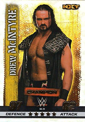 WWE SLAM ATTAX 10 - DREW McINTYRE CHAMPION TRADING CARD - WRESTLING NXT