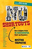 #6: No Shortcuts: Rare Insights from 15 Successful Startup Founders