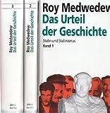 Das Urteil der Geschichte - Stalin und Stalinismus - 3 Bände - Roy Medwedew