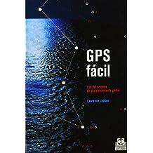 GPS fácil. Uso del sistema de posicionamiento global (Deportes) de Lawrence Letham (4 dic 2001) Tapa blanda