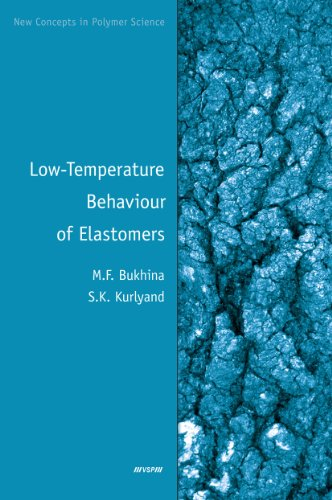 Low-Temperature Behaviour of Elastomers (New Concepts in Polymer Science) por Bukhina