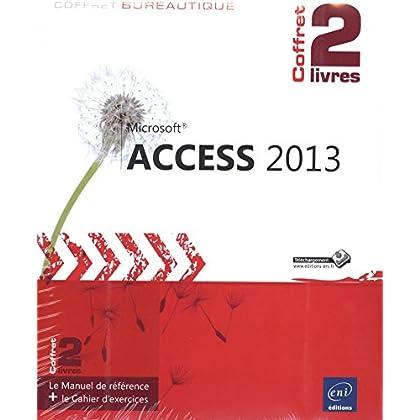 Access 2013 - Coffret de 2 livres : Le Manuel de référence + le Cahier d'exercices