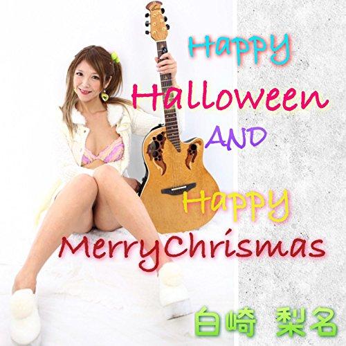 Happy Merry Chrismas (Merry Halloween)