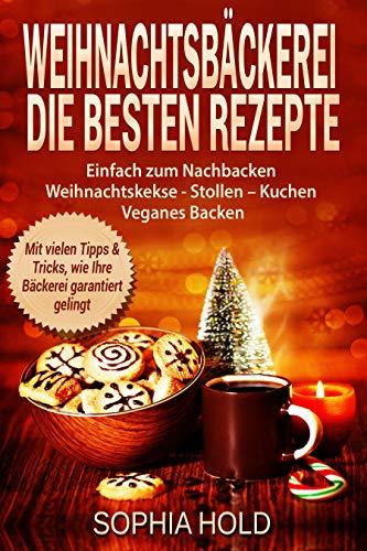 Weihnachtskekse Buch.Weihnachtsbäckerei Die Besten Rezepte Einfach Zum Nachbacken