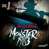 Monster 1983: Tag 1 (Monster 1983, 1)