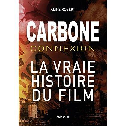 Carbone connexion: Le casse du siècle - Essais - documents (Essais-documents)