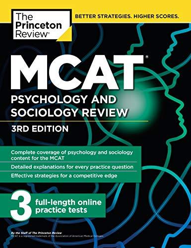 MCAT Psychology and Sociology Review, 3rd Edition: Complete Behavioral Sciences Content Review + Practice Tests (Graduate School Test Preparation) (Princeton Mcat Prep)