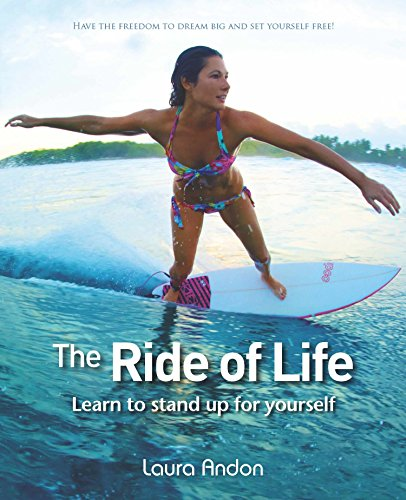 The Ride of Life: Learn to Stand up for Yourself por Laura Andon